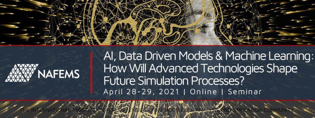 AI, Data Driven Models & Machine Learning: How Will Advanced Technologies Shape Future Simulation Processes?
